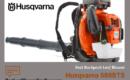 Husqvarna 580BTS Backpack Leaf Blower Review
