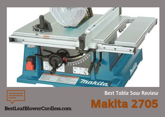 Makita 2705 Table Saw Reviews
