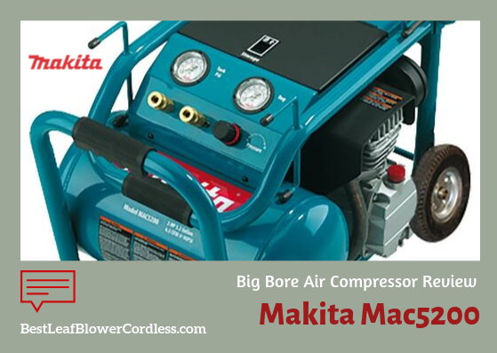 Makita-Mac5200-Big-Bore-Air-Compressor Review