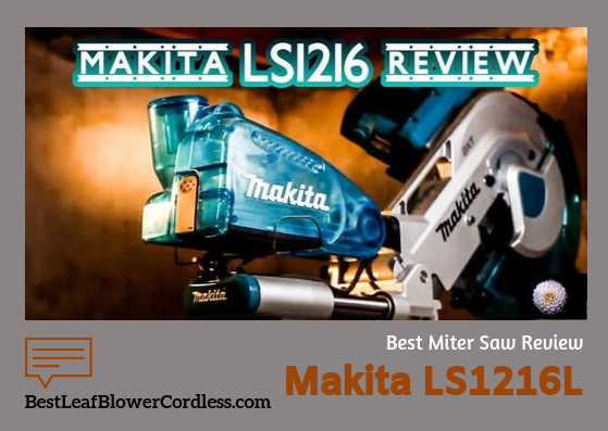 Makita-ls1216l-miter-saw-reviews