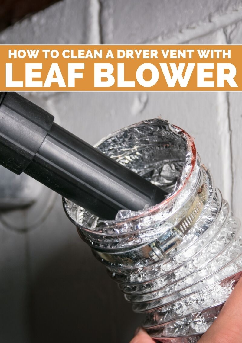How to Clean Dryer Vent with Leaf Blower