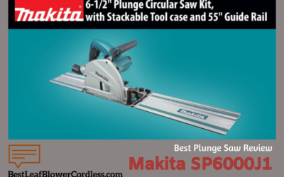 Makita sp6000j1 Plunge Saw Review