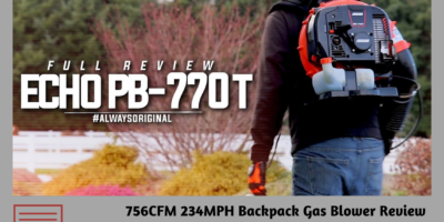 Echo PB-770T Leaf Blower Review 2020
