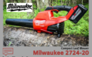 Milwaukee 2724-20 Leaf Blower Reviews