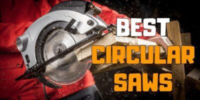 Best Circular Saw Reviews