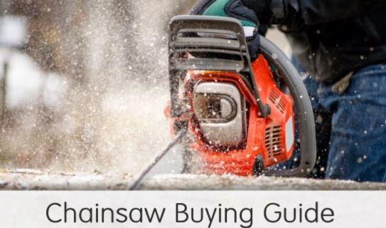 Complete Chainsaw Buying Guide