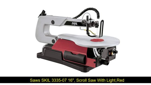 SKIL 3335-07 16″ Scroll Saw Reviews
