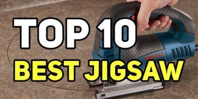 Top 10 Best Jigsaw Reviews Guide
